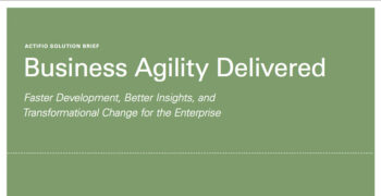 Business Agility Delivered: Faster Development, Better Insights, and Transformational Change for the Enterprise