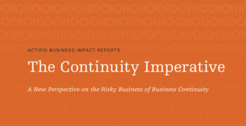 The Continuity Imperative: A New Perspective on the Risky Business of Business Continuity