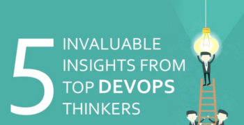 5 Invaluable Insights From Top DevOps Thinkers