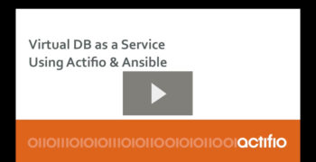 Demo: Virtual DB-as-a-Service – Actifio & Ansible Integration