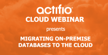 Webinar: Migrating On-Premises Databases to the Cloud