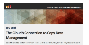 ESG Brief – Cloud's Connection to Copy Data Management