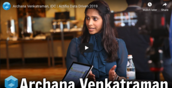 theCUBE – Archana Venkatraman, IDC at Actifio Data Driven 2019