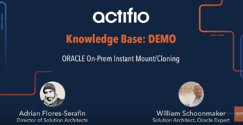 Actifio Oracle Instant Mount and Cloning Demo