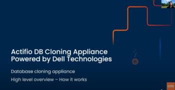 Actifio Database Cloning Appliance: How it Works