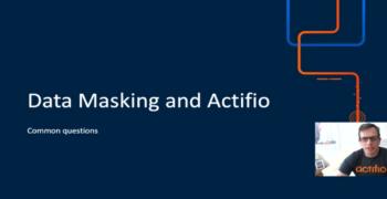 Actifio and Data Masking