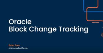 Oracle Block Change Tracking