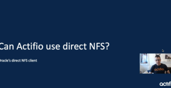 Actifio Support for Oracle direct NFS (dNFS)