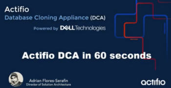 Actifio Database Cloning Appliance in 60 seconds